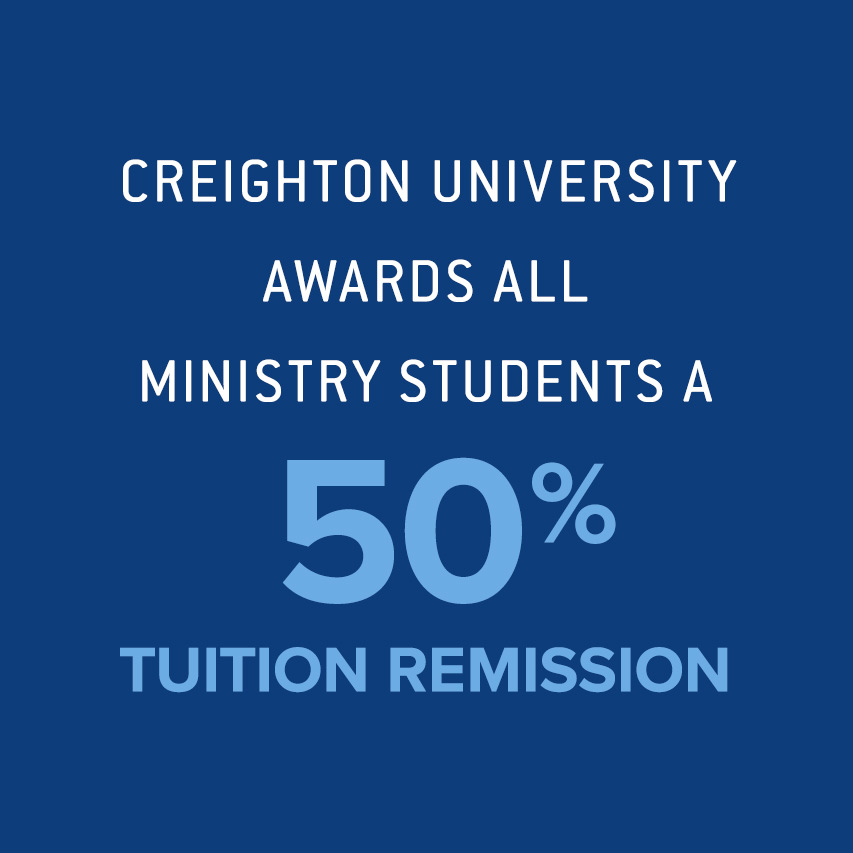 Creighton University awards all Christian Spirituality students 50 percent tuition remission